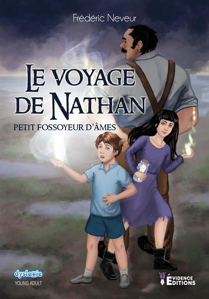Le voyage de Nathan -  Petit fossoyeur d'âmes