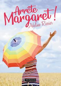 Arrête, Margaret ! - Un roman feel good inspirant | Russier, Adeline
