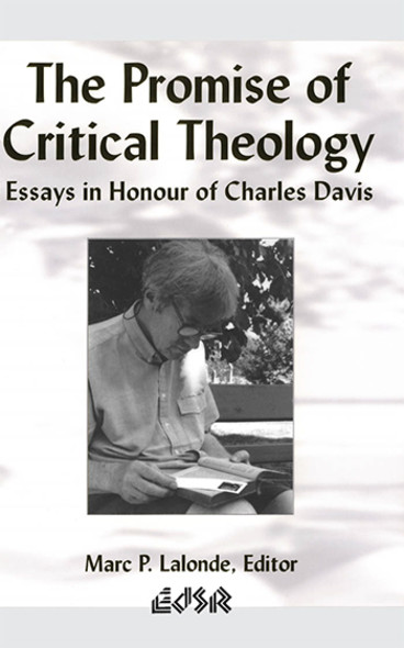 The Promise of Critical Theology : Essays in Honour of Charles Davis