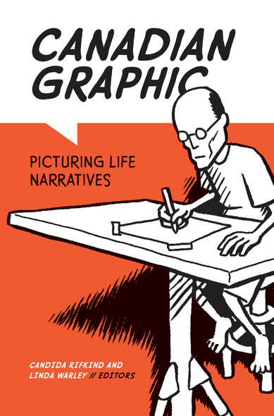 Canadian Graphic : Picturing Life Narratives