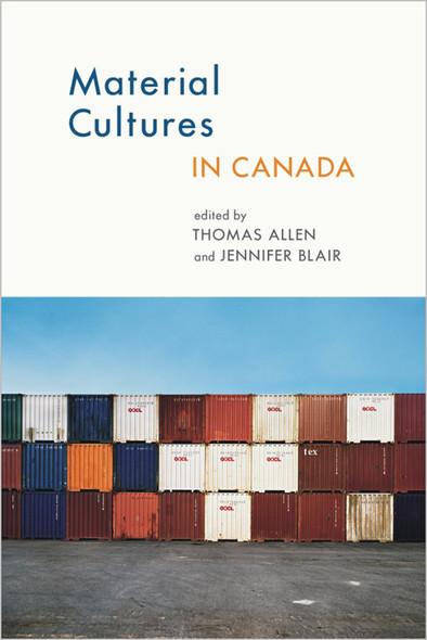 Material Cultures in Canada