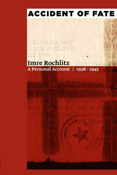 Accident of Fate : A Personal Account, 1938–1945