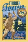Terrier Town : Summer of '49