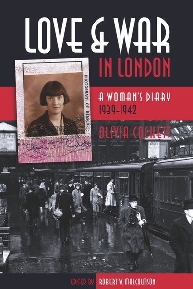 Love and War in London : A Woman's Diary 1939-1942