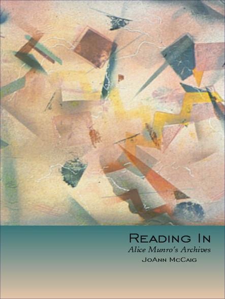 Reading In : Alice Munro's Archives