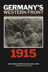 Germany's Western Front: 1915 : Translations from the German Official History of the Great War