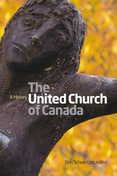 The United Church of Canada : A History