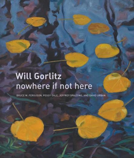 Will Gorlitz : nowhere if not here