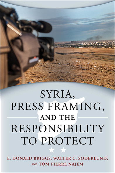 Syria, Press Framing, and the Responsibility to Protect