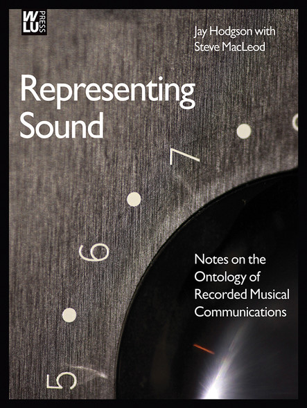 Representing Sound : Notes on the Ontology of Recorded Musical Communications