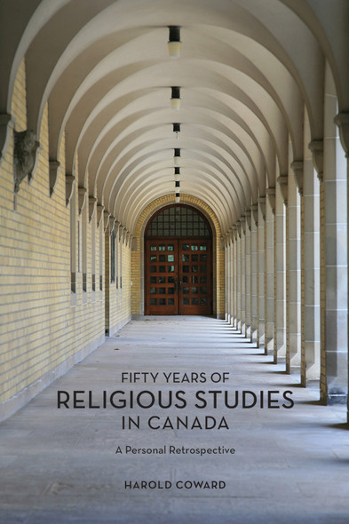 Fifty Years of Religious Studies in Canada : A Personal Retrospective
