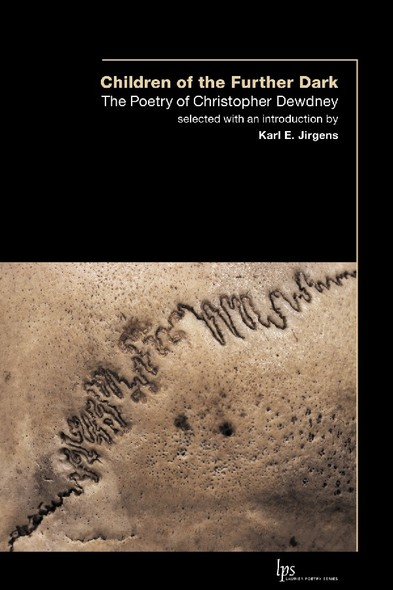 Children of the Outer Dark : The Poetry of Christopher Dewdney