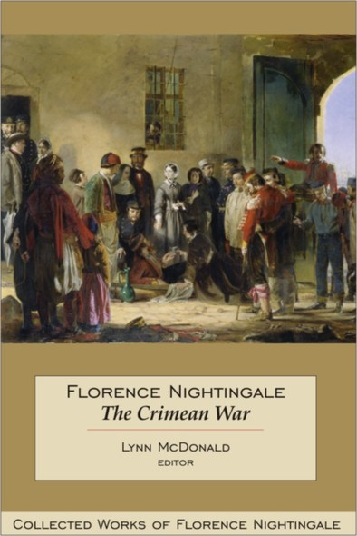 Florence Nightingale: The Crimean War : Collected Works of Florence Nightingale, Volume 14