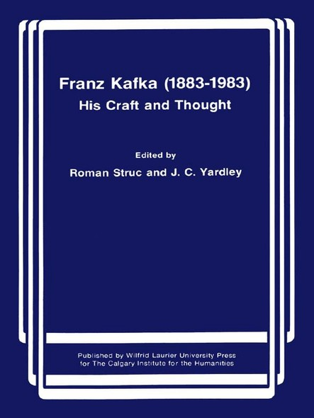 Franz Kafka (1883-1983) : His Craft and Thought