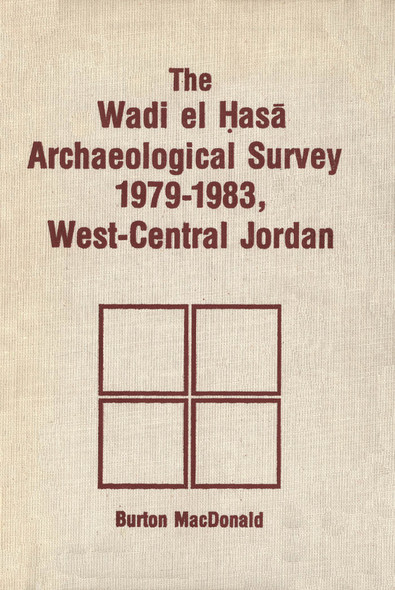 Wadi el Hasa Archaeological Survey 1979-1931, West-Central Jordan