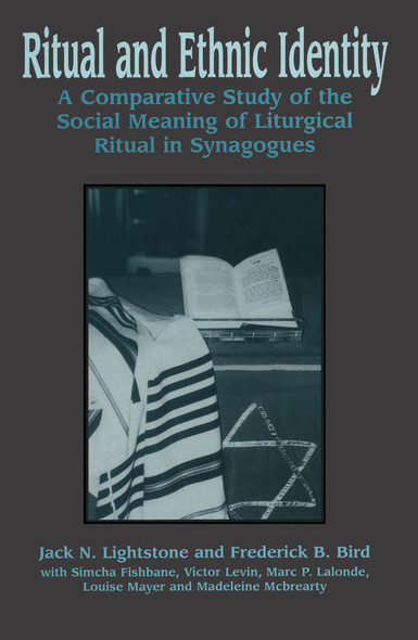 Ritual and Ethnic Identity : A Comparative Study of the Social Meaning of Liturgical Ritual in Synagogues