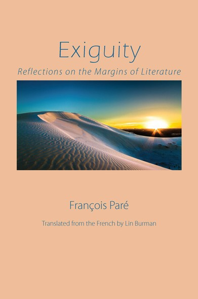 Exiguity : Reflections on the Margins of Literature