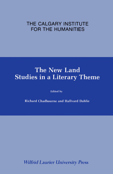 The New Land : Studies in a Literary Theme