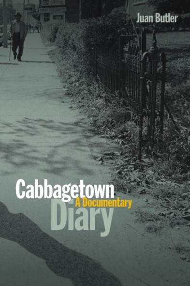 Cabbagetown Diary : A Documentary