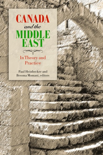 Canada and the Middle East : In Theory and Practice
