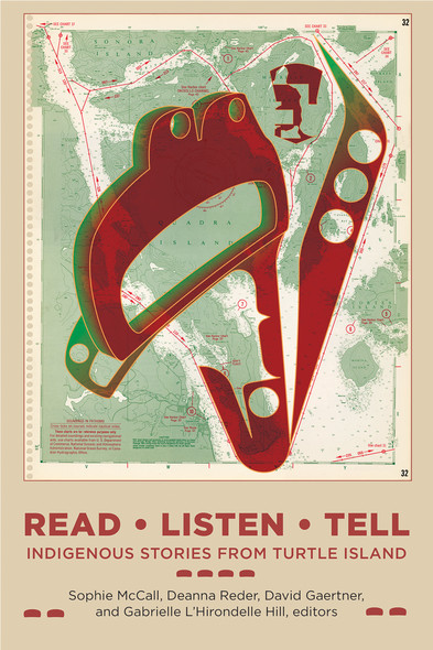 Read, Listen, Tell : Indigenous Stories from Turtle Island