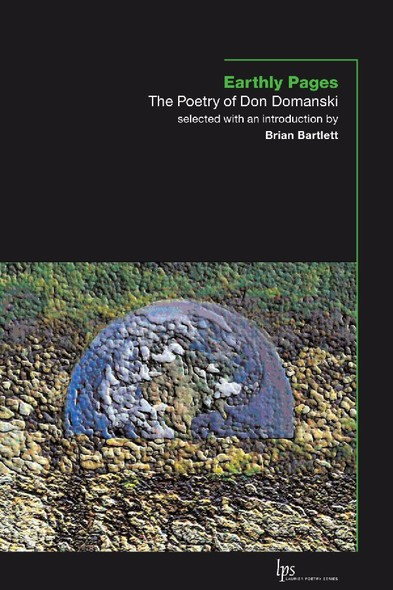 Earthly Pages : The Poetry of Don Domanski