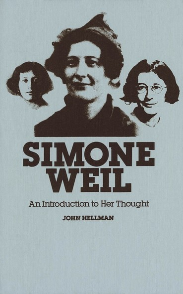 Simone Weil : An Introduction to Her Thought