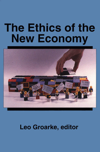 The Ethics of the New Economy : Restructuring and Beyond
