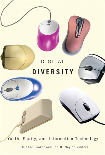 Digital Diversity : Youth, Equity, and Information Technology