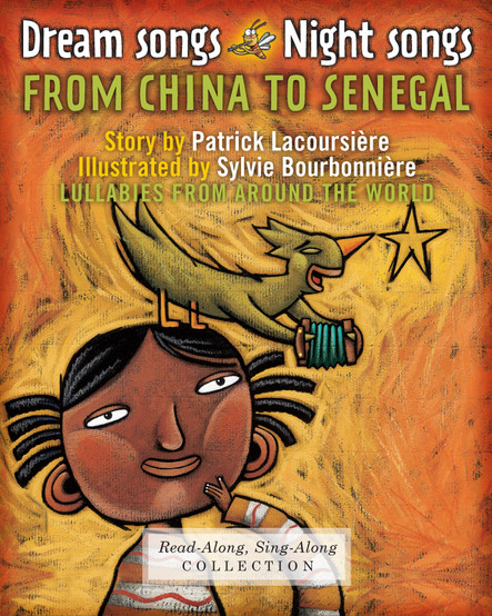 Dream Songs Night Songs from China to Senegal : Lullabies from around the world