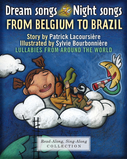Dream Songs Night Songs from Belgium to Brazil : Lullabies from around the world