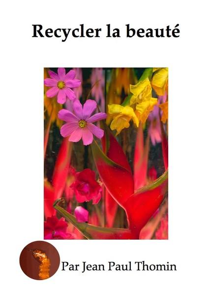 Recycler la beauté : Quand les fleurs poussent dans les poubelles