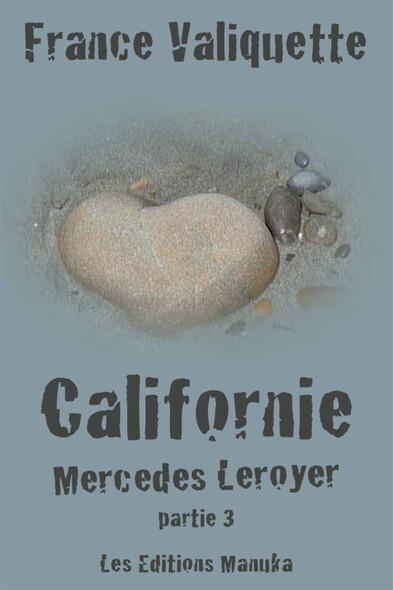 Californie : Mercedes Leroyer - Partie 3