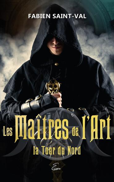 Les Maîtres de l'Art : La Tour du Nord