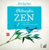 Philosophie Zen : Pensées pour trouver le bonheur