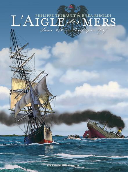L'Aigle des mers Tome 2 : Pacifique 1917