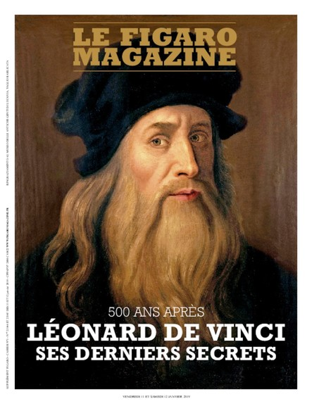 Figaro Magazine : Léonard De Vinci, ses derniers secrets