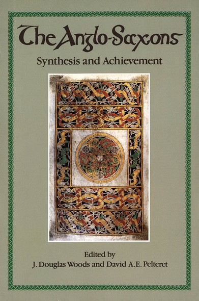 The Anglo-Saxons : Synthesis and Achievement