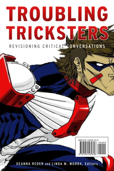 Troubling Tricksters : Revisioning Critical Conversations