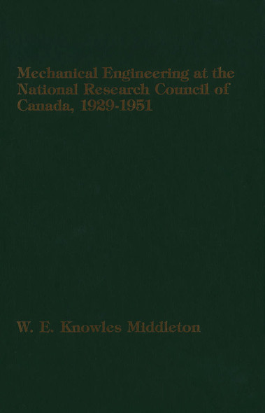 Mechanical Engineering at the National Research Council of Canada : 1929-1951