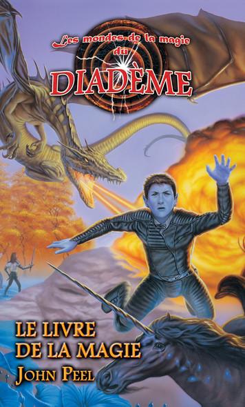 Les mondes de la magie du Diadème : Le livre de la magie