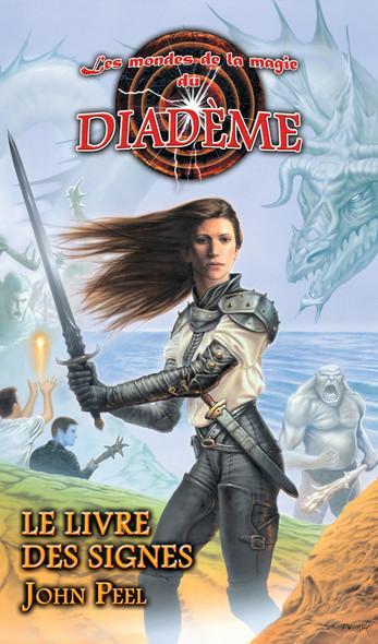 Les mondes de la magie du Diadème : Le livre des signes