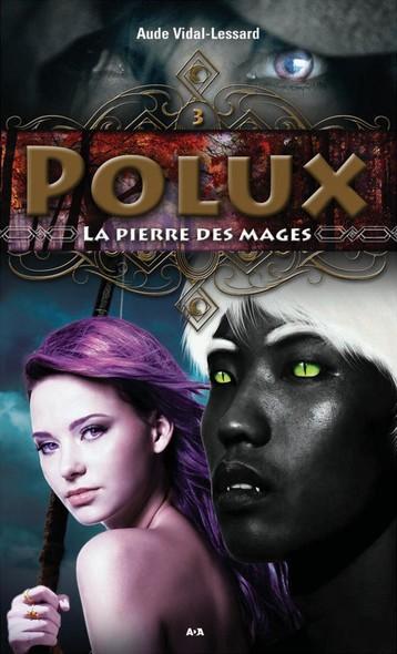 Polux : La pierre des mages