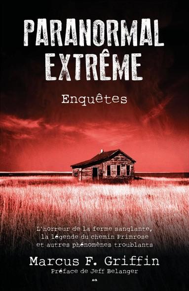 Paranormal extrême : Enquêtes
