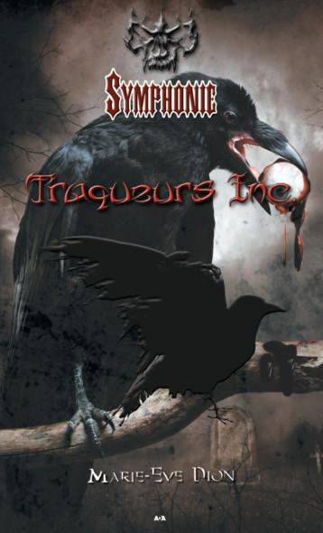 Symphonie : Traqueurs Inc.