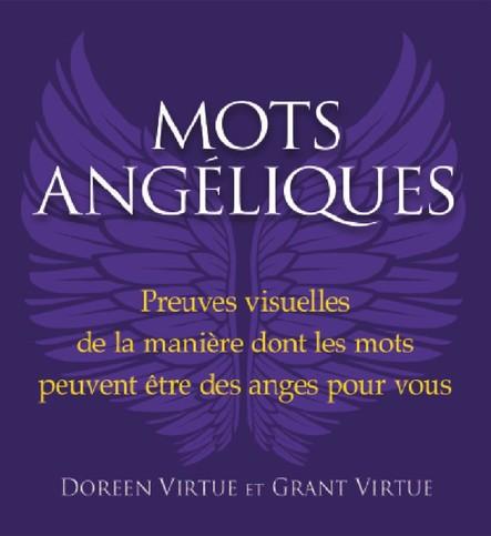 Mots angéliques : Preuves visuelles de la manière dont les mots peuvent être des anges pour vous