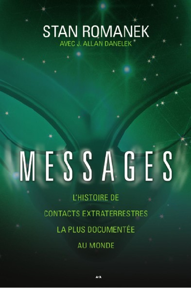 Messages : L'histoire de contacts extraterrestres la plus documentée au monde