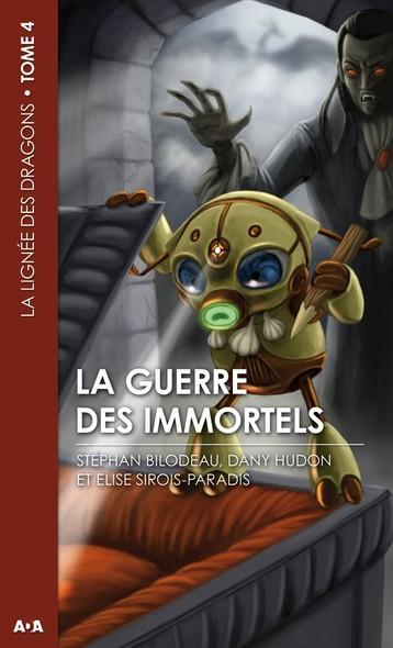 La guerre des immortels : La lignée des dragons - Tome 4