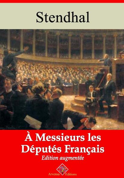 À messieurs les députés de la France – suivi d'annexes : Nouvelle édition 2019