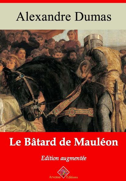 Le Bâtard de Mauléon – suivi d'annexes : Nouvelle édition 2019